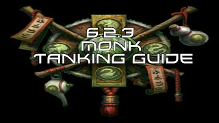 brewmaster monk tanking 6 2 6 2 3 beginner wow guide hfc