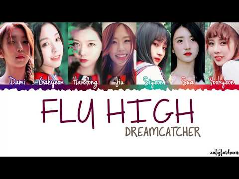 Dreamcatcher 드림캐쳐 - Fly High 날아올라  Color CodedHanRomEng