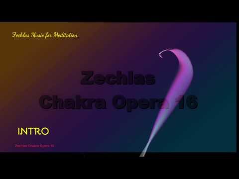 Chakra Opera 16 Music for Meditation