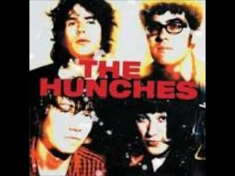 the hunches - got some hate