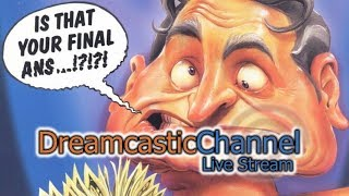Who Wants to Beat Up a Millionaire? (Dreamcast) | Live Stream | 7/30/2018