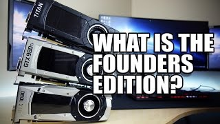 What is the GTX1080 and GTX1070 Founders Edition? thumbnail