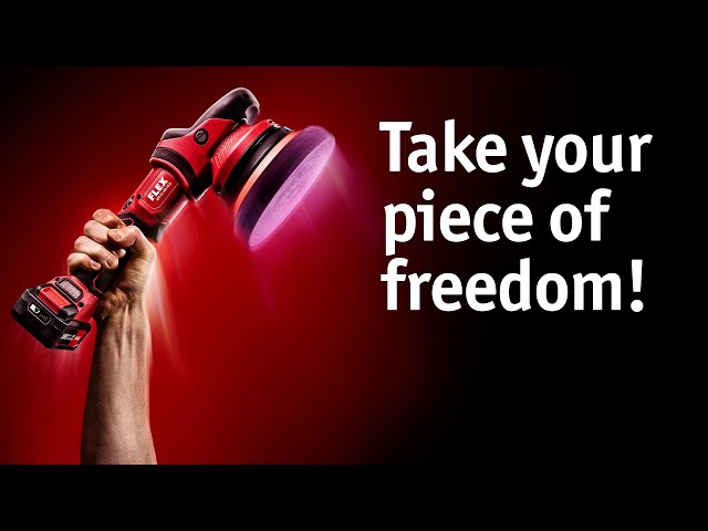 Take your piece of freedom! The new FLEX cordless polishers