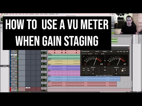 Using A VU Meter To Do Gain Staging