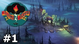 The Flame in the Flood - Living on a River - PART #1