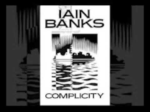 Iain Banks   Complicity Part1