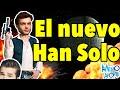 5 Razones por las que Alden Ehrenreich sera el mejor nuevo Han Solo /Memo Aponte