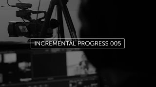 THE ATTENTION ECONOMY • INCREMENTAL PROGRESS 005