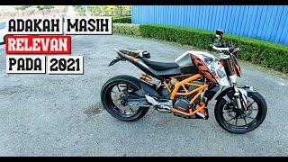 KTM DUKE 390 V1 ADAKAH MASIH RELEVAN UNTUK TAHUN 2021