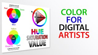 How to Use Color for Digital Artists (HSV, RGB, CMYK)