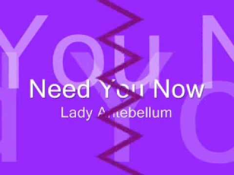Need You Now by Lady Antebellum [Lyrics]