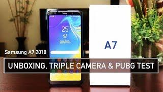 Samsung A7 2018 Unboxing, Triple Camera & PUBG Test | Zeibiz