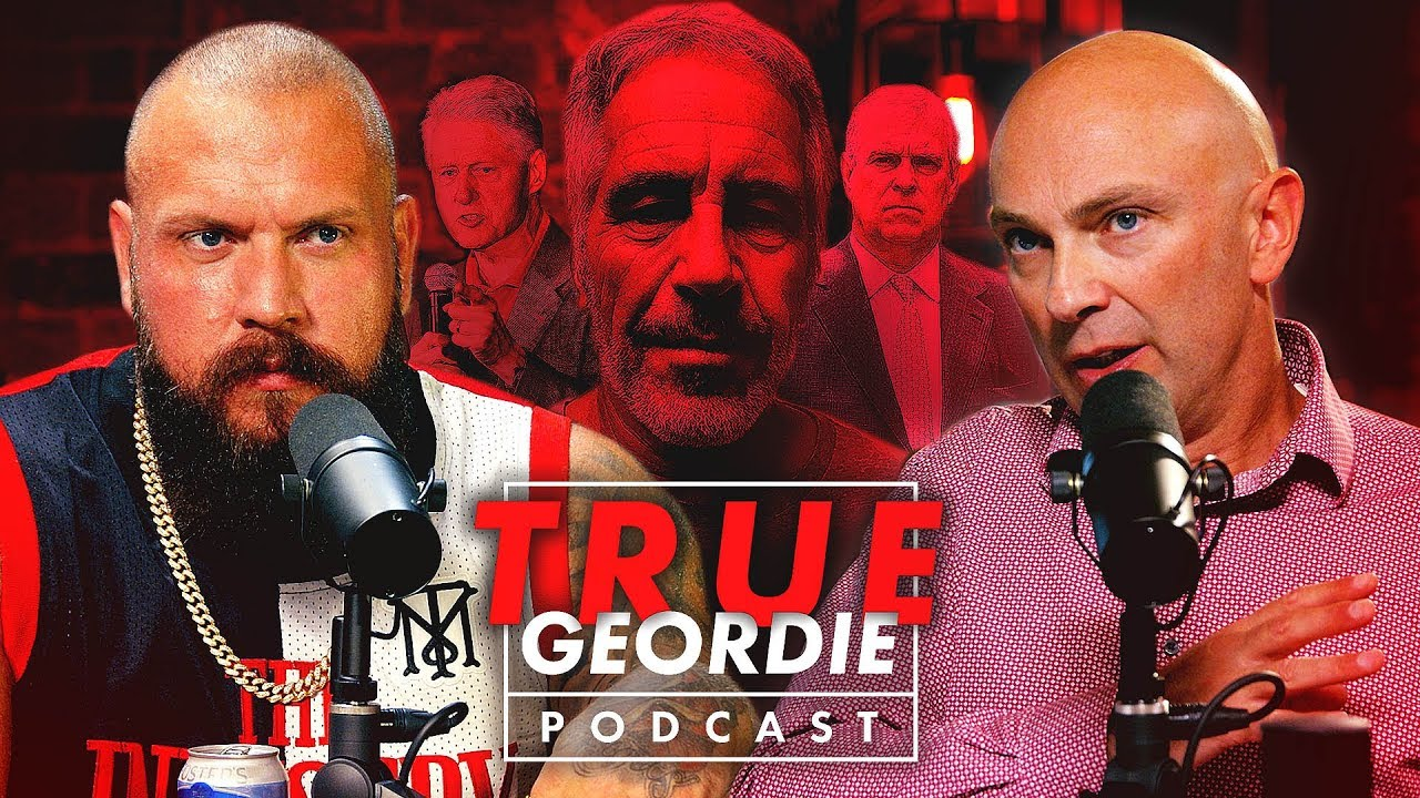 The Jeffrey Epstein Conspiracy | True Geordie Podcast #119