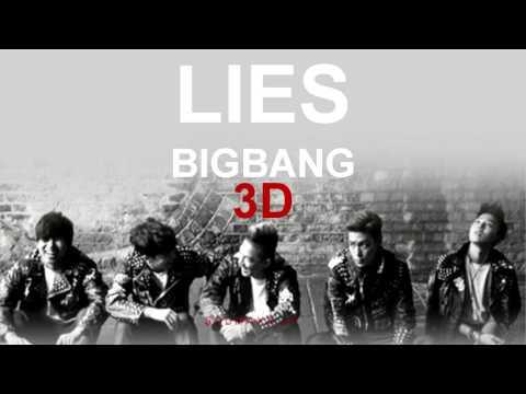 BIGBANG - LIES (거짓말) [ 3D USE HEADPHONES ]