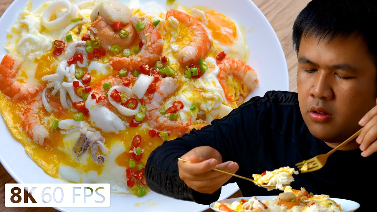ไข่ดาวยู่ยี่ซีฟู้ด พริกน้ำปลามะนาวซี้ด 8K 60fps : ทำกินชิลๆ