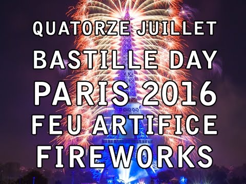 Paris 2016 Feu d'artifice - Tour Eiffel Quatorze Juillet Fireworks - 14 july