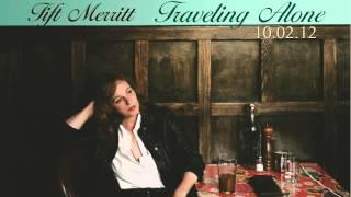 """Tift Merritt - """"Drifted Apart"""""""