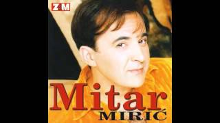 mitar-miric-opasnica-audio-1998-hd