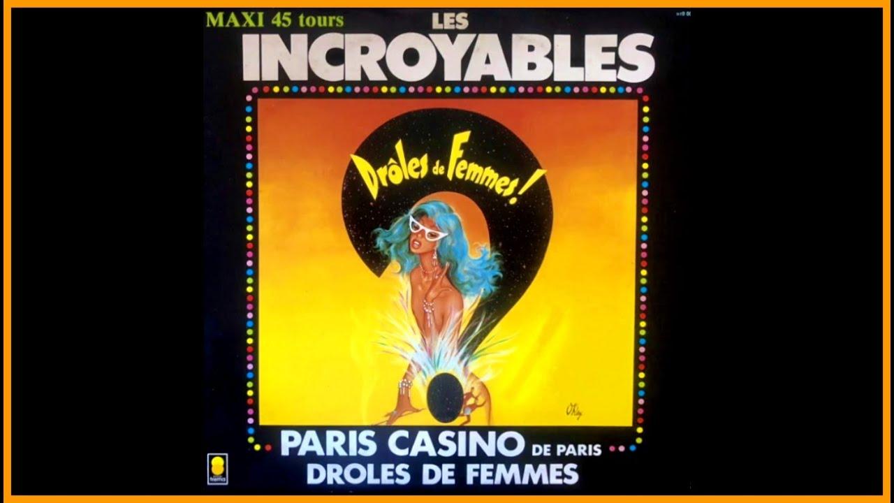 Musique Droles De Femmes De La Revue Droles De Femmes Au Casino De Paris Avec Les Incroyables Youtube