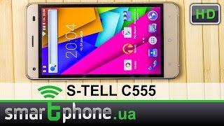S-TELL C555 - Обзор смартфона