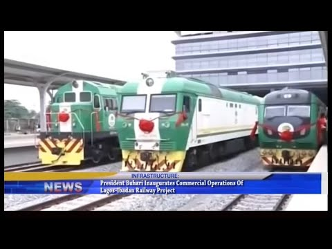 President Buhari inaugurates Lagos-Ibadan commercial railway line