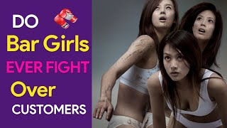 Do Thailand Bar Girls Ever Fight Over Customers