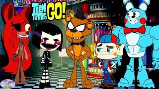 Teen Titans Go Color Swap Transforms Five Nights at Freddys Surprise Egg and Toy Collector SETC