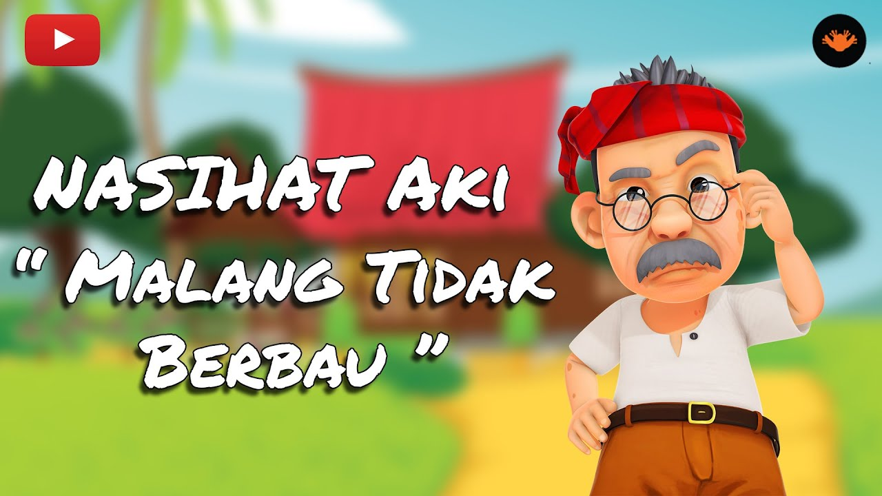 Nasihat Aki Malang Tidak Berbau Hd Youtube