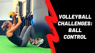At-Home Volleyball: Ball Control Challenges