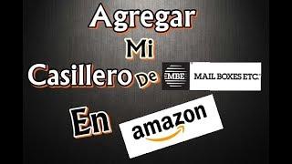 Agregar mi casillero en AMAZON - Como hacerlo