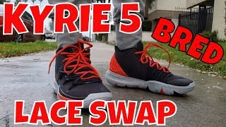 I hit DMG Laces for the lace ... NIKE KYRIE 5  BRED  SNEAKER LACE SWAP aaa179525