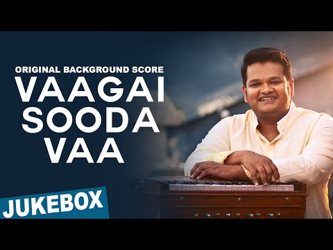 Vaagai Sooda Vaa (Original Background Score) | Ghibran | Juke Box