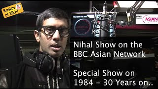 1984 - 30 Years on - Special Show by Nihal on BBC Asian Network - Part 1