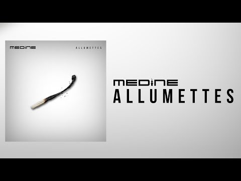 Médine - Allumettes (Official Audio)