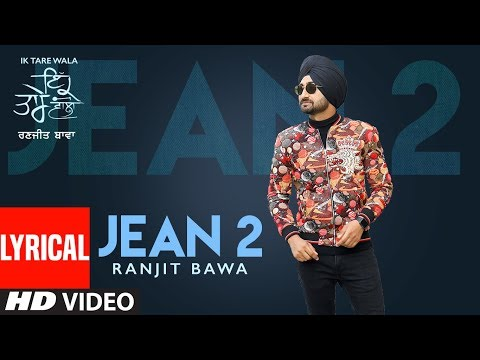 jean-2-(lyrical-song)-ranjit-bawa-|-ik-tare-wala-|-beat-minister-|-lovely-noor-|-new-punjabi-song