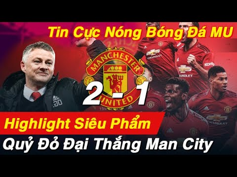 """Tin Bóng Đá MU: """" TRẬN ĐẤU HAY NHẤT VÒNG 16"""" """" Man Utd vs Man City I Ngoại Hạng Anh"""