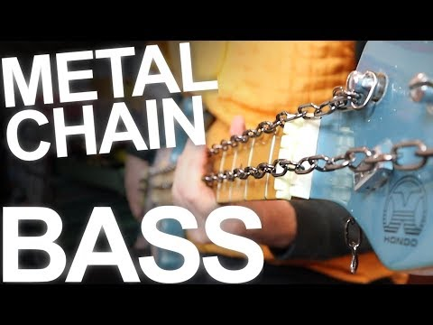 METAL BASS Chain Experiment