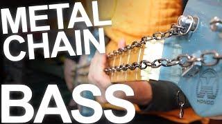 METAL BASS Chain Experiment