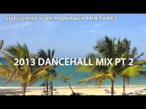 2013 DANCEHALL PT 2 (Popcaan, Vybz Kartel, Mr Vegas, Sean Paul, Konshens, Demarco, TOK)