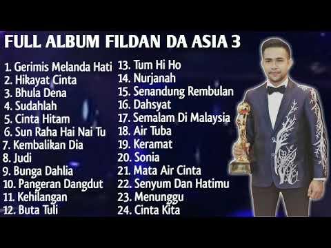 Kumpulan Lagu Fildan DA Asia 3 Full Album