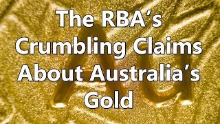 Adams/North: The RBA's Crumbling Claims About Australia's Gold