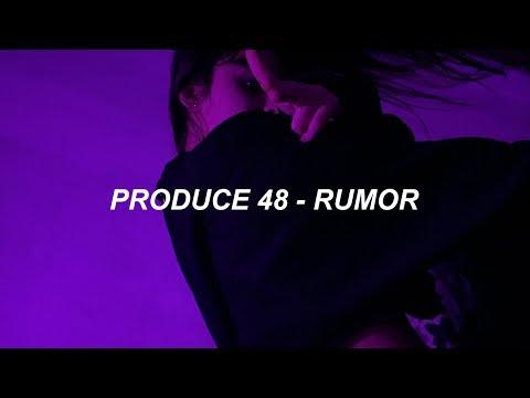 Produce 48 (프로듀스 48) - RUMOR (소문) Easy Lyrics