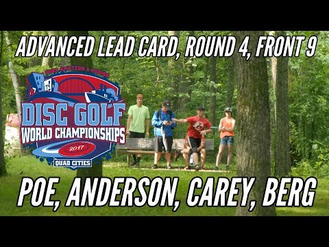2017 PDGA Am Worlds: Advanced Round 4, Front 9 (Poe, Anderson, Carey, Berg)