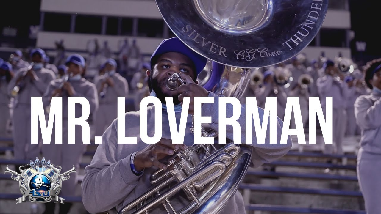 Mr. Loverman | Tennessee State University Aristocrat of Bands - 2020 Virtual Performance