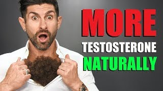 6 Surprising Ways To Naturally BOOST Your Testosterone!