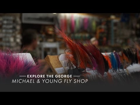 Michael & Young Fly Shop / Explore The George