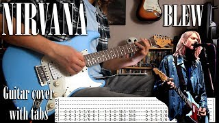 Nirvana -  Blew - Guitar cover with tabs