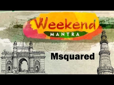 Weekend Mantra - Shankar Sharma & Devina Mehra Of First Global | Msquared