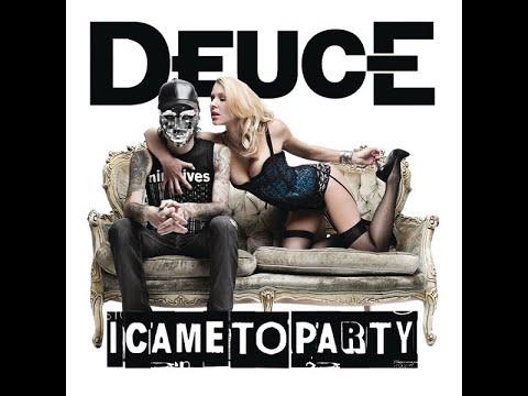Deuce - I Came To Party (Rock Remix) [Lyrics]