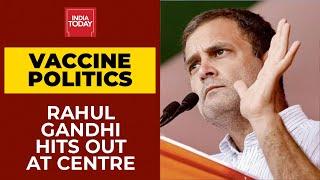 PM Modi's Vaccine Policy No Less Than Demonetisation, Says Rahul Gandhi   India Today